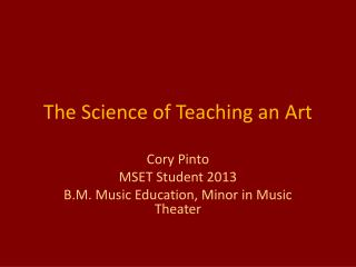 The Science of Teaching an Art
