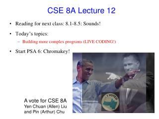 CSE 8A Lecture 12