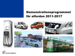 Demonstrationsprogrammet  för elfordon 2011-2017