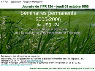 Séminaires permanents 2005-2006 de l'IFR 124