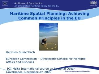 Maritime Spatial Planning: Achieving Common Principles in the EU