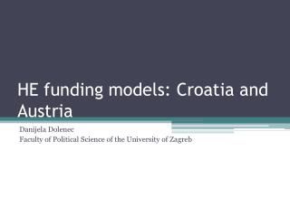HE funding models: Croatia and Austria