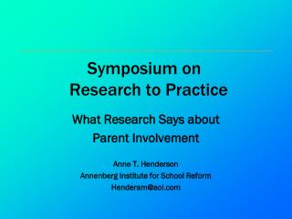 Symposium on            Research to Practice
