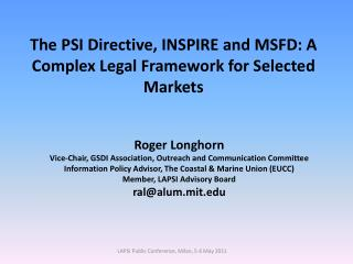 The PSI Directive, INSPIRE and MSFD: A Complex Legal Framework for Selected Markets