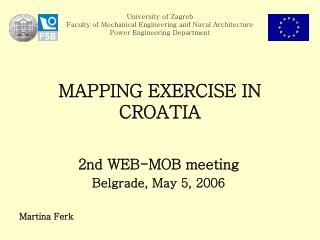 2nd WEB-MOB  meeting Belgrade ,  May  5,  2006 Martina Ferk