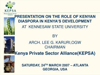 PRESENTATION ON THE ROLE OF KENYAN DIASPORA IN KENYA'S DEVELOPMENT  AT  KENNESAW STATE UNIVERSITY