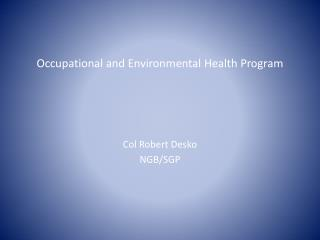 Occupational and Environmental Health Program