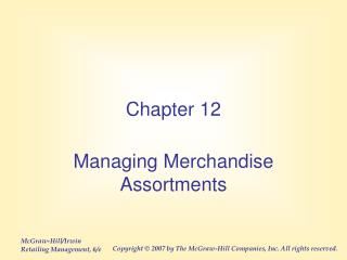 Managing Merchandise Assortments
