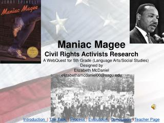 Maniac Magee Civil Rights Activists Research