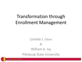 Transformation through Enrollment Management