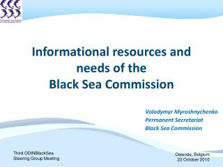 Informational resources and needs of the  Black Sea Commission