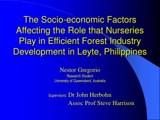 The Socio-economic Factors Affecting the Role that Nurseries Play in Efficient Forest Industry Development in Leyte