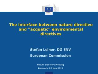 """The interface between nature directive and """"acquatic"""" environmental directives"""
