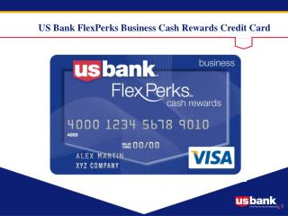 US Bank FlexPerks Business Cash Rewards Credit Card