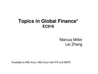 Topics in Global Finance* EC916