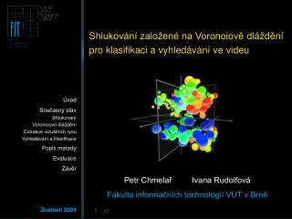 Shlukování založené na Voronoiově dláždění  pro klasifikaci a vyhledávání ve videu