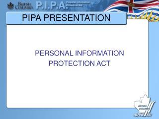 PIPA PRESENTATION