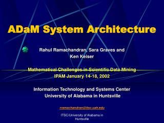 ADaM System Architecture