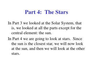 Part 4:  The Stars
