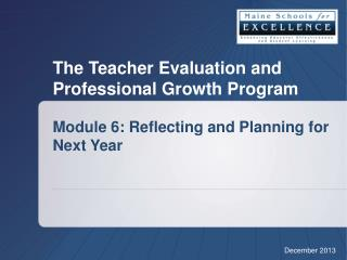 Module  6 : Reflecting and Planning for Next Year