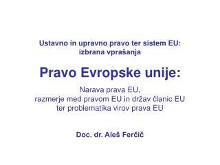 Ustavno in upravno pravo ter sistem EU:                                 izbrana vprašanja