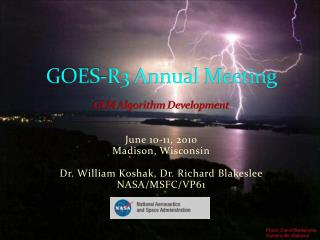 GOES-R3 Annual Meeting GLM Algorithm Development