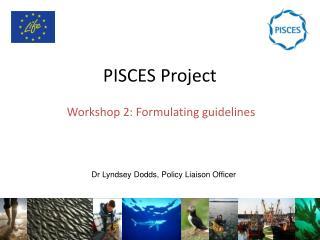 PISCES Project