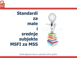 Standardi  za  male  i  srednje  subjekte MSFI za MSS