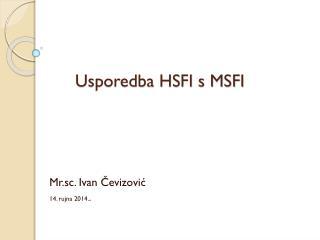 Usporedba HSFI s MSFI