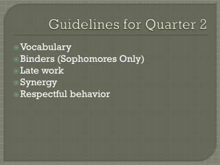 Guidelines for Quarter 2