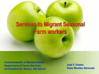 Services to Migrant Seasonal  Farm workers