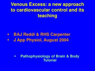 Venous Excess: a new approach to cardiovascular control and its teaching