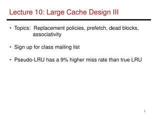 Lecture 10: Large Cache Design III