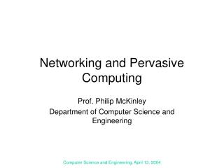 Networking and Pervasive Computing