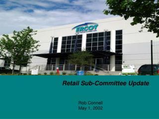 Retail Sub-Committee Update
