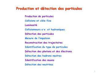 Production et d � tection des particules