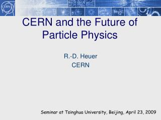 CERN and the Future of Particle Physics