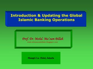 Introduction & Updating the Global Islamic Banking Operations