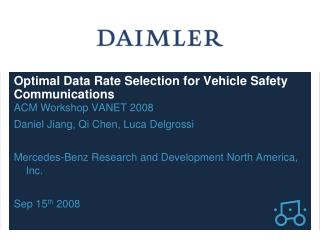 Optimal Data Rate Selection for Vehicle Safety Communications