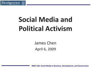 MSFS 556: Social Media in Business, Development, and Government