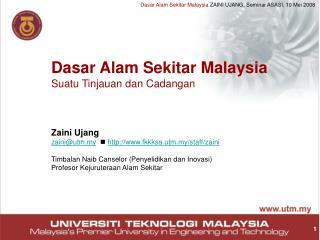 Dasar Alam Sekitar Malaysia Suatu Tinjauan dan Cadangan