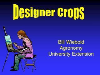 Designer Crops