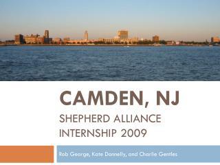 Camden, NJ Shepherd Alliance Internship 2009