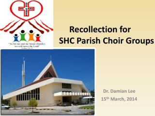 Recollection for                   SHC Parish Choir Groups