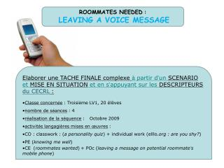 ROOMMATES NEEDED : LEAVING A VOICE MESSAGE