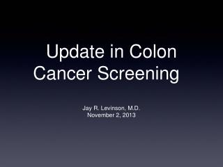 Update in Colon Cancer Screening