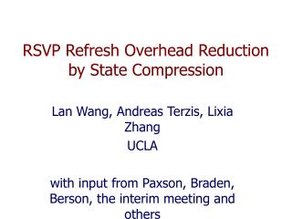 RSVP Refresh Overhead Reduction by State Compression