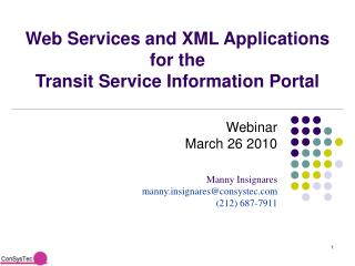 Web Services and XML Applications for the  Transit Service Information Portal