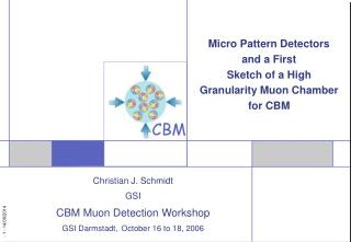Micro Pattern Detectors and a First Sketch of a High Granularity Muon Chamber for CBM