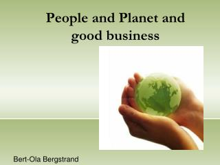 People and Planet and good business